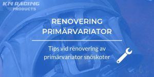 variatorrenovering primärvariator