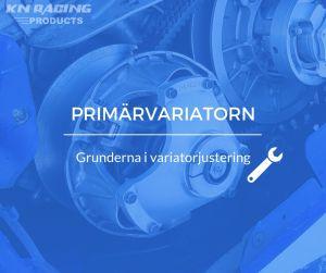 variatorjustering primärvariatorn