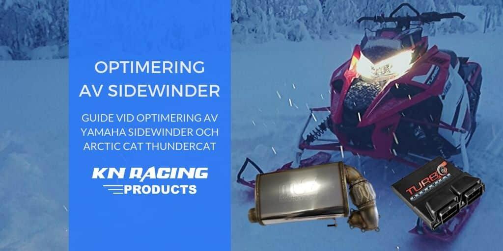 sidewinder optimering